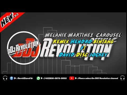dj-melanie-martinez---carousel-||-hendro-bintang-ft-ddj-revolution
