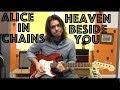 Guitar Lesson How To Play Heaven Beside You By Alice In Chains mp3