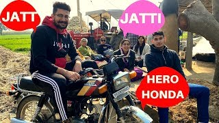 JATT JATTI \u0026 HERO HONDA - Punjabi Vlogger