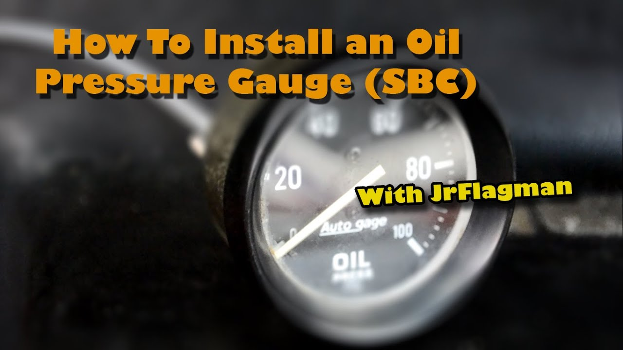hight resolution of how to install an oil pressure gauge old version
