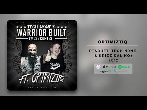 Tech N9ne - PTSD (Ft. Optimiztiq)