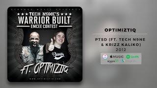 Tech N9ne - PTSD (Ft. Optimiztiq) | Official Audio
