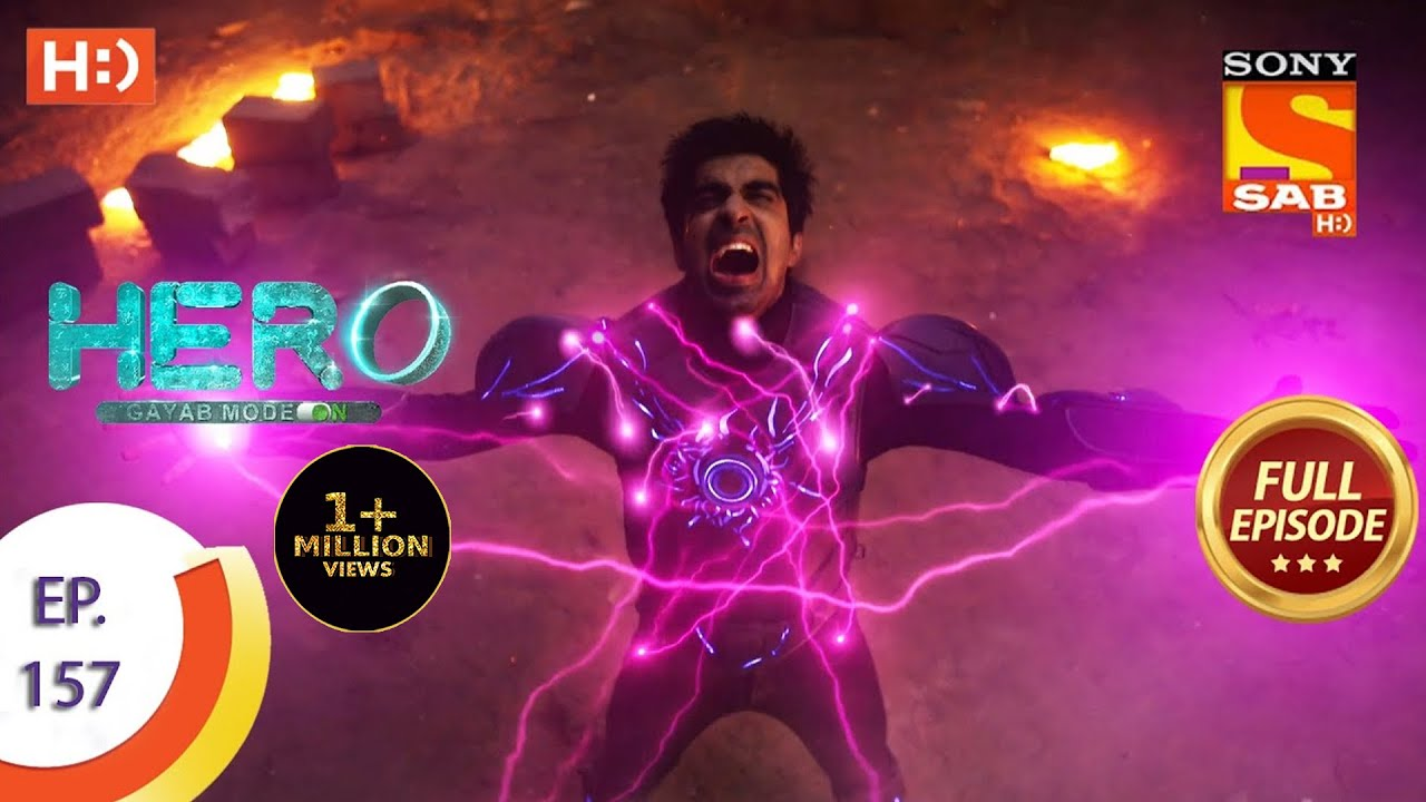 Download Hero - Gayab Mode On - Ep 157 - Full Episode - 16th July, 2021