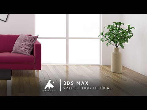 3D Max Interior Real Scene Vray Settings + Vray Camera Setting 2016