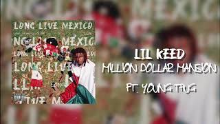Lil Keed - Million Dollar Mansion (Feat. Young Thug) [Official Audio]