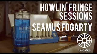 Lost Map Sessions #3 - Seamus Fogarty @ Howlin