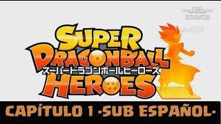 SUPER DRAGON BALL HEROES CAPITULO 1 HD  -Sub Español-