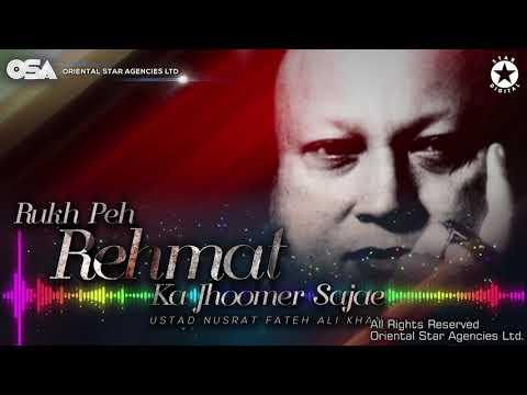 Rukh Peh Rehmat Ka Jhoomer Sajae | Nusrat Fateh Ali Khan | complete full version | OSA Worldwide