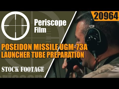 POSEIDON MISSILE UGM-73A LAUNCHER TUBE PREPARATION 20964
