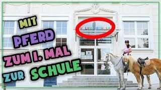 Mit Pferd zum 1. Mal zur Schule geritten!