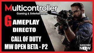 Directo - CALL OF DUTY MODERN WARFARE 2019 gameplay🎮-OPEN BETA parte 2 - Multicontroller