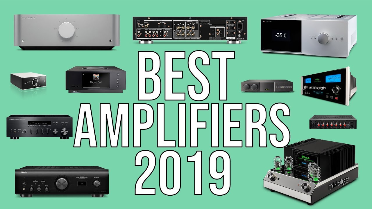 BEST AMPLIFIER 2019   TOP 10 BEST AMPLIFIERS AMP 2019   HOME THEATER    AUDIO   Hi-Fi