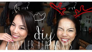 ❄ {xmas 2014} Diy; Antler Headbands (2 Ways) ❄