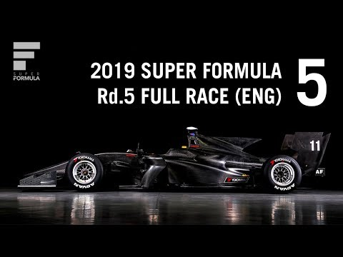 SUPER FORMULA 2019 - Rd.5, Twin Ring Motegi - Full Race, LIVE With English Commentary