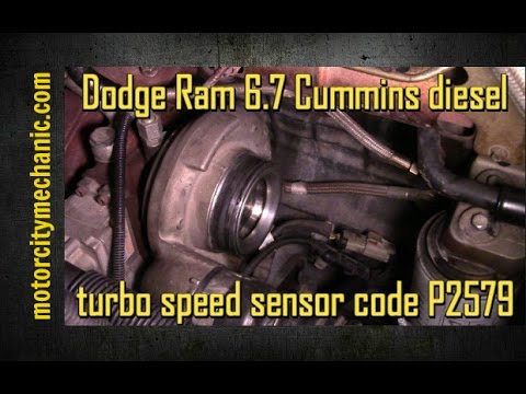 Dodge Ram 67 Cummins diesel turbo speed sensor code P2579 - YouTube
