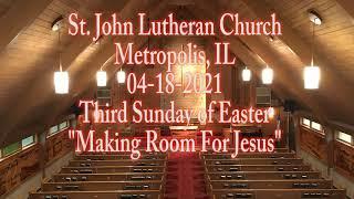 04-18-2021 Making Room For Jesus