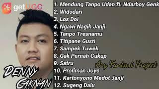 Denny Caknan Mendung Tanpo Udan Ft Ndarboy Genk Full Album Tanpa Iklan