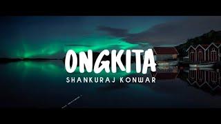 Shankuraj Konwar - Ongkita    Official Lyrics Video    Assam Music King    Assamese 2∅21 Song   