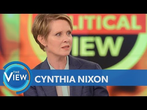 Cynthia Nixon On Border Crisis, Taking On Andrew Cuomo, Fixing NYC Subway  The View