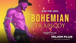 Karlo - Bohemian Trapsody [prod. Decky] OFF VZL