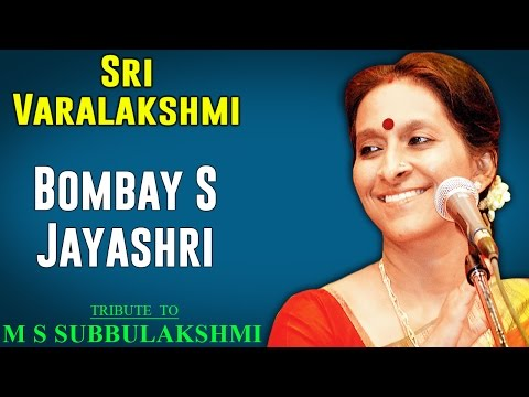 Sri Varalakshmi | Bombay Jayashri (Album: Tribute to M S Subbulakshmi )