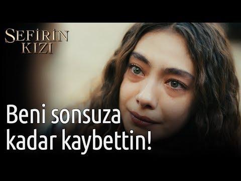 Sefirin Kızı 13. Bölüm - Beni Sonsuza Kadar Kaybettin!