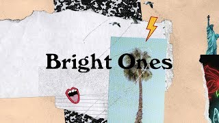 BRIGHT ONES - Bright Ones feat. Peyton Allen & Esther Freeman (formerly Bethel Music Kids)