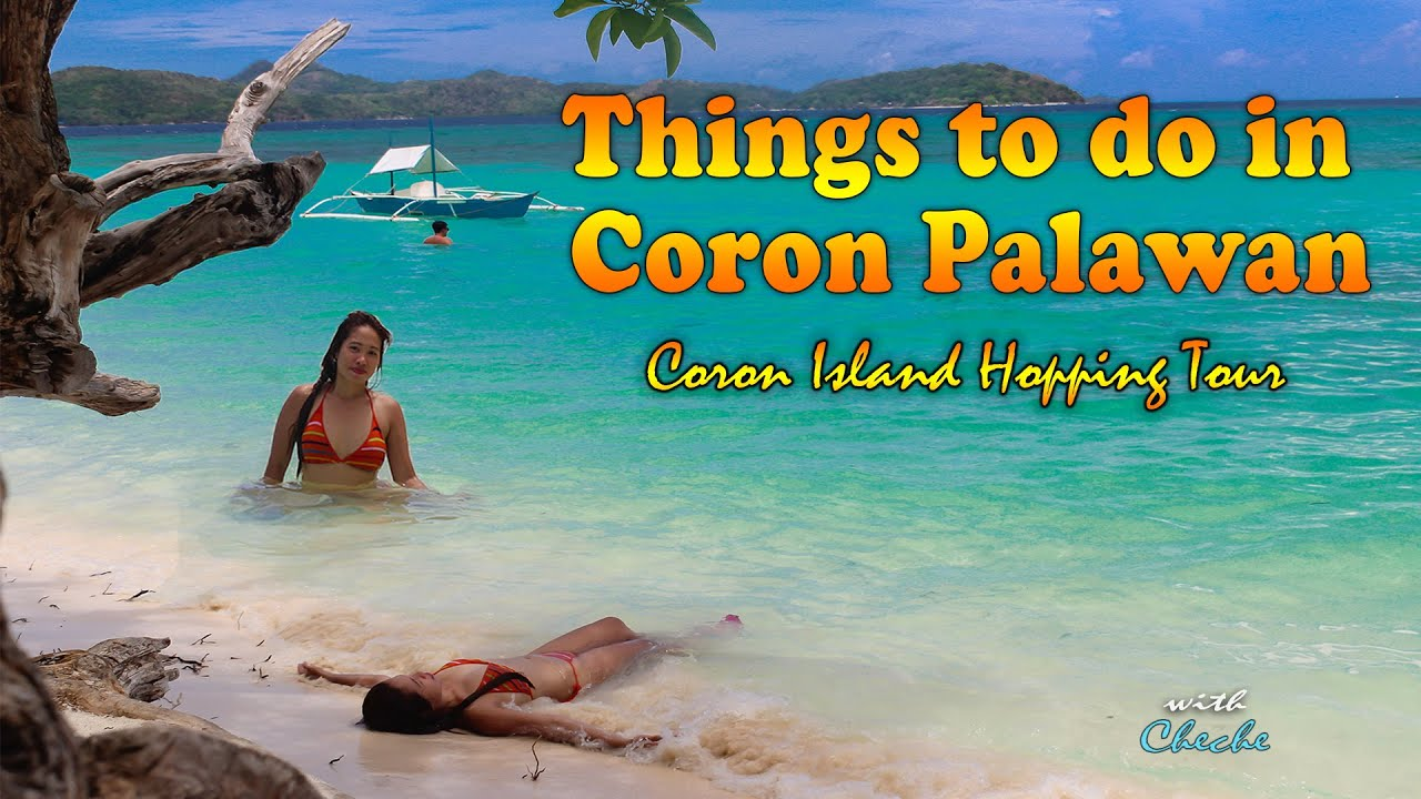Things to Do in Coron, Palawan l Island Hopping l Philippines Travel Guide