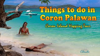 Things to Do in Coron, Palawan l Island Hopping l malcapuya twin lagoon kayangan lake Philippines