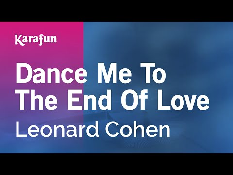 Karaoke Dance Me To The End Of Love - Leonard Cohen *