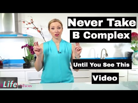 Warning! You Should Never Take a B Complex Until You See This Video - VitaLife Show Episode 254