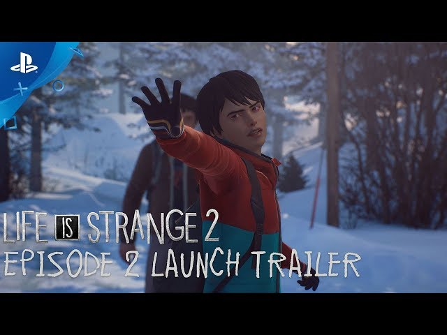 Life is Strange 2 - Episode 2 Launch Trailer | PS4