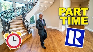Part-Time Real Estate Agent Advice for ULTIMATE SUCCESS