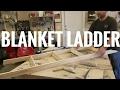 Making a Blanket Ladder
