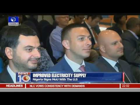 News@10: Nigeria Signs MoU With The U S On Electricity Supply 23/05/16 Pt. 1