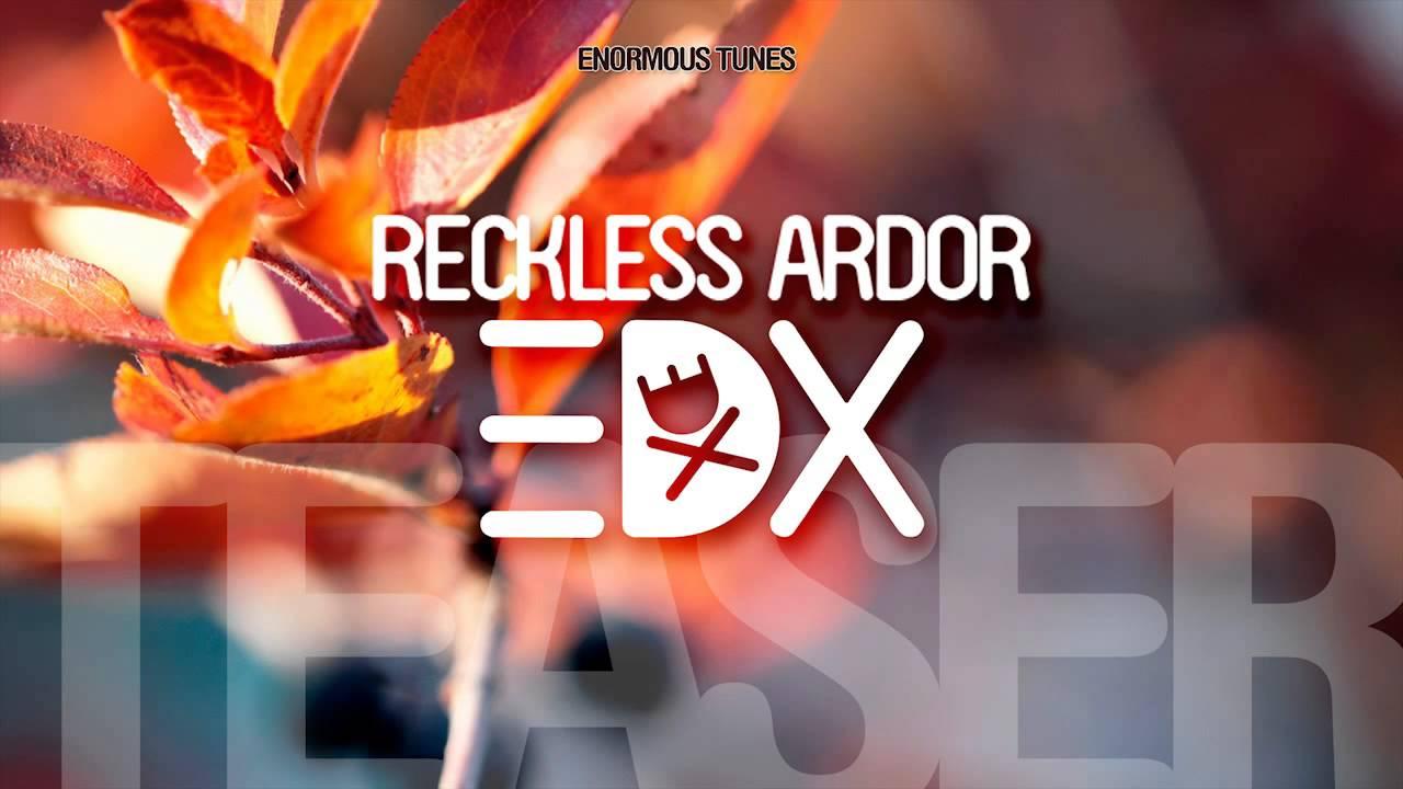 edx reckless ardor