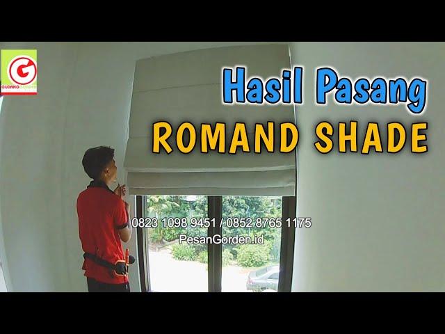 HASIL PEMASANGAN ROMAND SHADE | PesanGorden.id 0852 8765 1175
