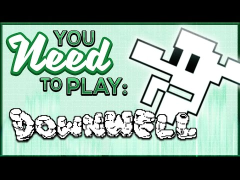 You Need To Play Downwell