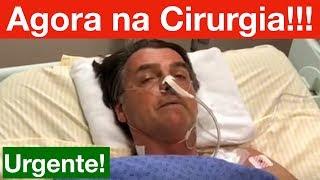 URGENTE! Bolsonaro faz nova Cirurgia de Emergência no intestino!