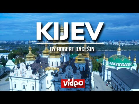 Kijev (Kiev) - travel video