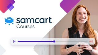 How To Create An Online Course With SamCart | NEW FEATURE RELEASE