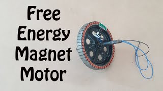 How to Make Magnet Motor Free Energy at Home