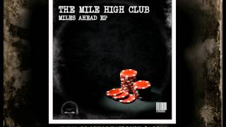 The Mile High Club - Miles Ahead (Original Mix)