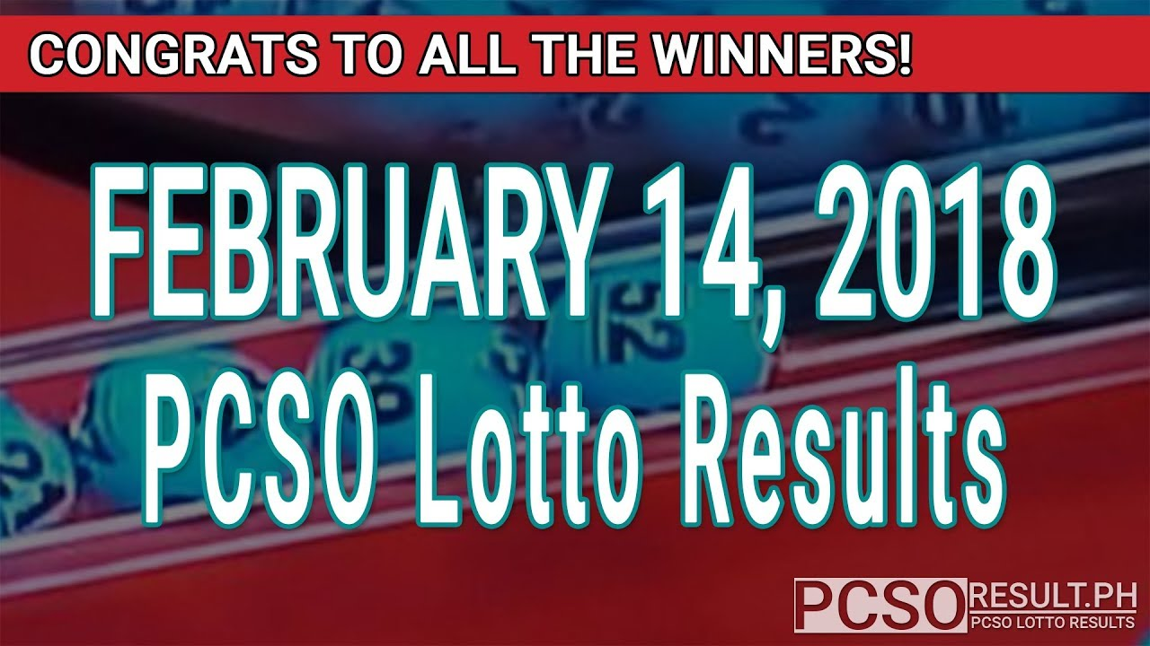 PCSO Lotto Results Today February 14, 2018 (6/55, 6/45, 4D, Swertres, STL & EZ2) - YouTube