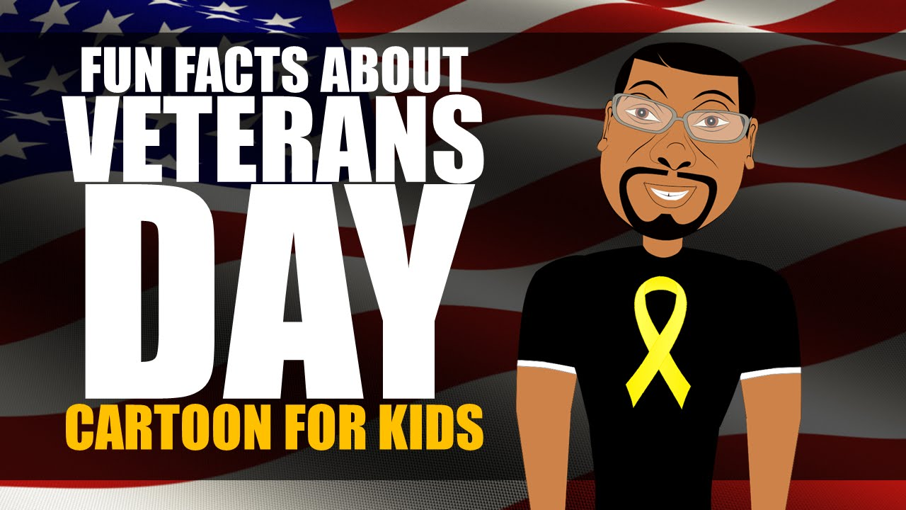Veterans Day for Kids Cartoon! Learn Fun Facts about Veterans Day ...