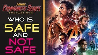 Avengers Who Are SAFE And NOT SAFE - Avengers: Infinity War Theory