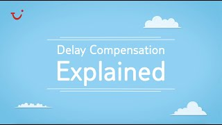 How do I apply for flight delay compensation? | TUI help & FAQs