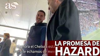 Cazan a Hazard prometindole a un fan que volver al Chelsea  Diario AS