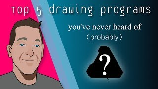 Top 5 Unknown Drawing Programs (2019)