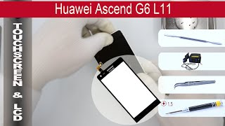 How to replace  🔧 Digitizer & LCD 📱 Huawei Ascend G6
